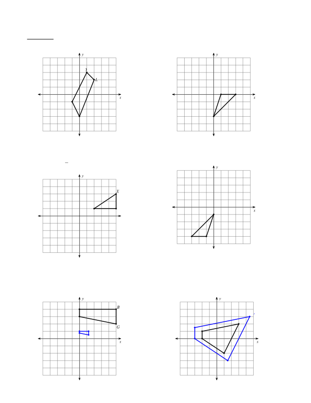 Dilations Ws Pdf Cc7 8 Name Period Dilations Worksheet Graph The Image Of The Figure Using The Transformation Given Make A Chart Of The Pre Image Course Hero