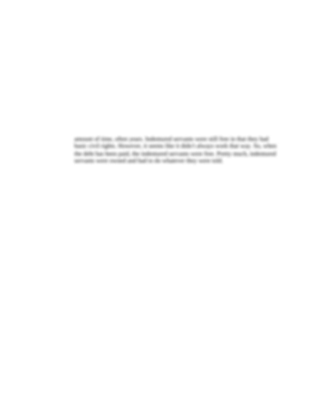 Indentured Servant - Natalia Huerta C02415522 History 1 ...