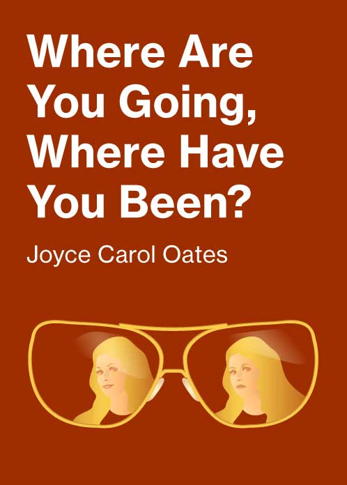 where are you going where have you been 6 essay Where are you going, where have you been the story where are you going, where have you been, by joyce carol oates, has been discussed by many critics who try to interpret the story the way the author intended.