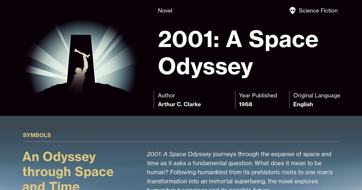 a literary analysis of 2001 space odyssey by arthur clarke Literary fiction mystery of stanley kubrick's 2001: a space odyssey  fiction movie — not something hokey — he and co-writer arthur clarke.