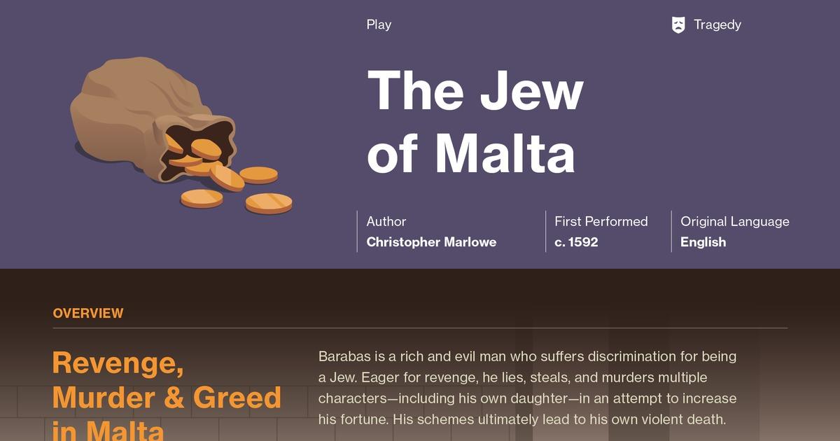 The Jew of Malta Themes   Course Hero