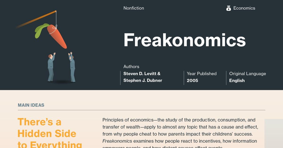 Freakonomics: A Rogue Economist Explores the ... - eNotes