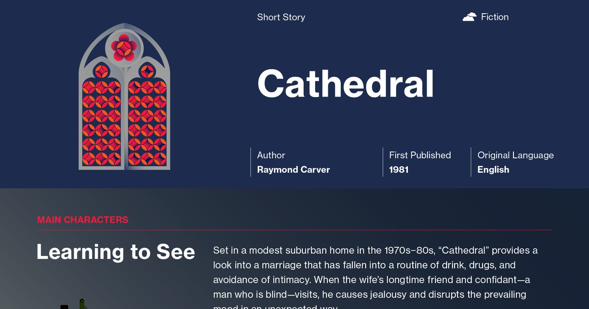 literature essay cathedral Literary analysis paper - cathedral cathedral by raymond carver tells us short story about a blind man who comes to visit his friend and her husband.