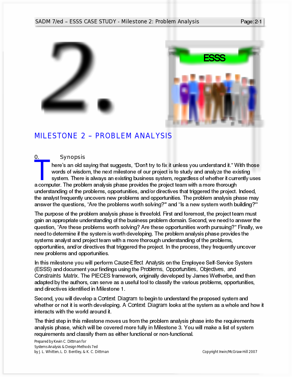 system analysis and design case study View notes - case studies from it 1022 at ucsi systems analysis and design in a changing world, fourth edition 5-1 case studies case study: spring breaks `r' us travel service booking system 1.