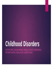 Childhood Disorders.pptx