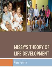 Missy's Theory of Life Development PPT.pptx