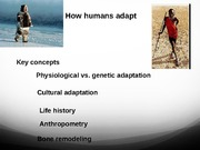 How humans adapt