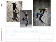 DancING & it's relation to Health