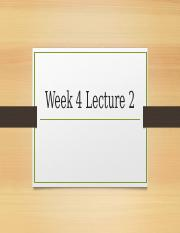 Week 4 Lecture 2.pptx