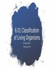 6.01 Classification of Living Organisims .pptx