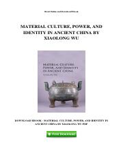 material-culture-power-and-identity-in-ancient-china-by-xiaolong-wu.pdf