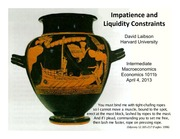 Lecture 18 Impatience and Liquidity Constraints