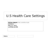 U.S. Health Care Settings