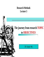 Lecture 3 -From research idea to research objectives1.ppt