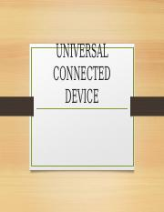 UNIVERSAL CONNECTED DEVICE.pptx