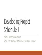 Developing Project Schedule 1