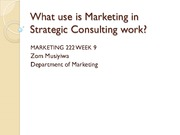 Lecture 17 - What use is marketing in strategic Conculting Work