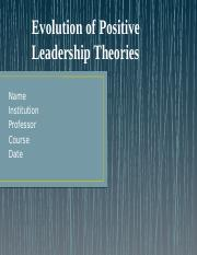 Evolution of the positive leadership theories.pptx