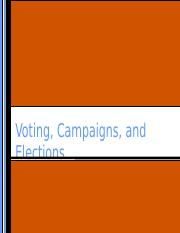 Voting, Campaigns, and Elections.ppt