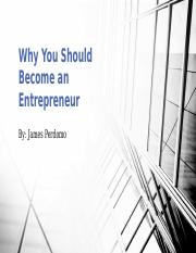 Why You Should Become an Entrepreneur.pptx