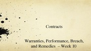 Business Law_Contracts Warranties, Performance, Breach, and Remedies
