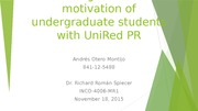 Attacking the lack of motivation with UniRed PR