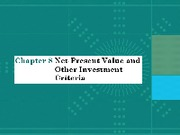 Chap008_Net Present Value and Other Investment Criteria(1)