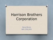 Harrison Brothers Corporation