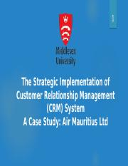 The Strategic Implementation of Customer Relationship Management (CRM) System.pptx