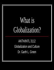 What is Globalization for 3112.pptx
