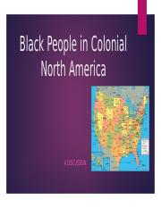 Black People in Colonial North America (1).pptx