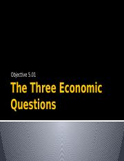 5.01D The Three Economic Questions.pptx