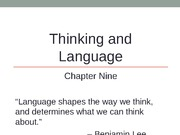 Chapter 9 Thinking and Language