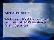 01.A) What is Politics