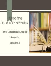COM 600 Learning Team Collaboration Presentation Wk 2
