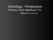(1) Sociology Perspective Theory and Method