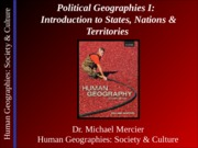 Lecture 21 - Political I - Intro to States Nations & Territories