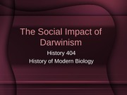 Lecture 6.  The Social Impact of Darwinism