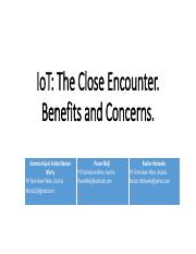 IoT - The Close Encounter, Benefits and Concerns - slides