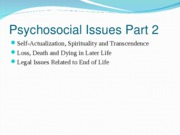 Nursing 313 self-actualization, loss, death and dying