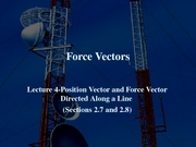 Lecture_4-Position_Vector___Force_Vector