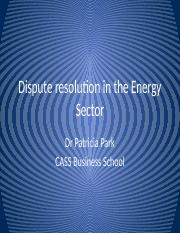 Energy Law Dispute resolution in the Energy Sector.pptx