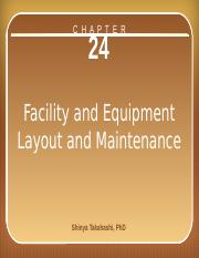 chapter_24_ facility and equipment layout and maintenance.pptx