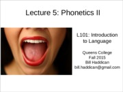 Lecture 5- Phonetics II