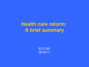 1. A brief summary of health care reform