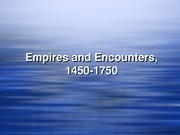 lecture 3 empires and encounters NEW