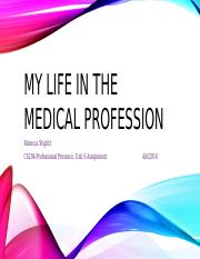 My Life in the medical profession.pptx