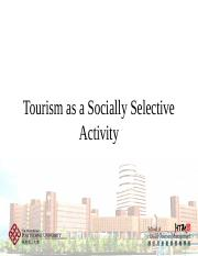 Lecture 9 - Tourism as socially selective activity
