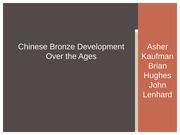 Chinese Bronze Development Over the Ages (1)
