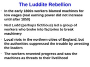 The Luddite Rebellion and Improvements
